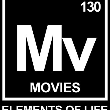 Elements of life: 130 movies by PhrasesTheThird