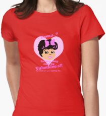 Valentine's everyday! Women's Fitted T-Shirt