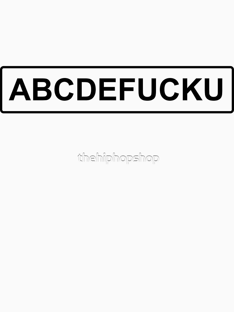 ABCDEFUCKU Black On White by thehiphopshop