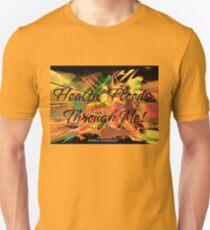 'Health Floods Through Me!' Unisex T-Shirt