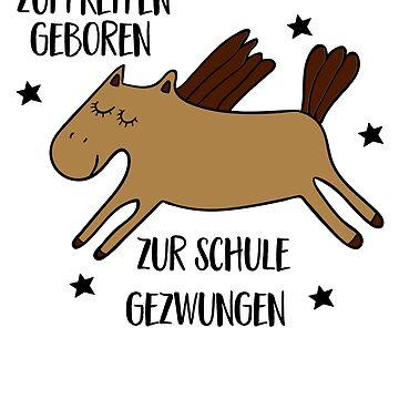 Born to ride by Pferdefreundin