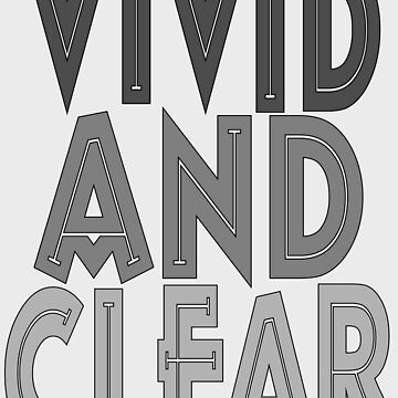 vivid and clear by robelf