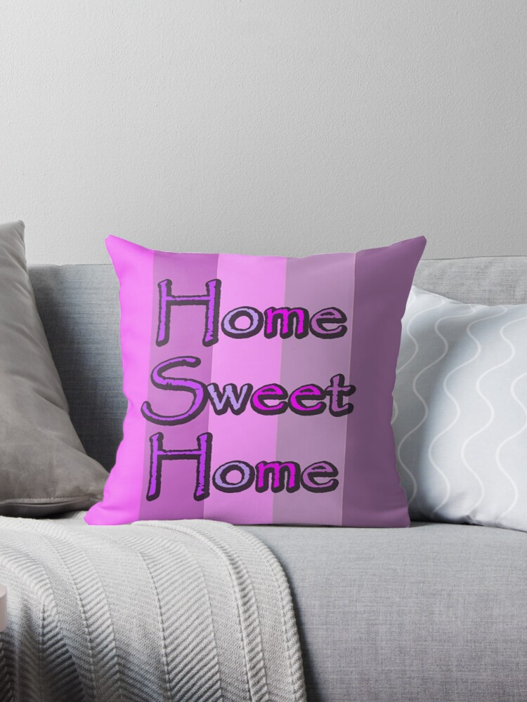 HOME SWEET HOME WITH PINK - LIGHT PINK - PURPLE STRIPE PATTERN by ozcushionstoo