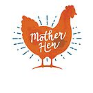 Mother Hen - Chicken Mama by zoljo