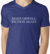 Make Orwell Fiction Again Men's V-Neck T-Shirt