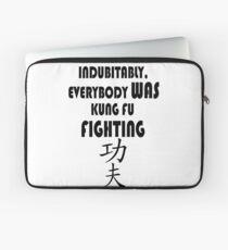 Indubitably, Everybody WAS Kung Fu Fighting Laptop Sleeve