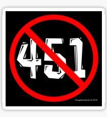 NO 451! Sticker