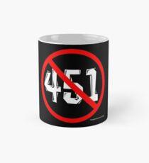 NO 451! Mug