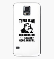Nietzsche - Zarathustra Quote - There Is An Old Illusion Called Good and Evil Case/Skin for Samsung Galaxy