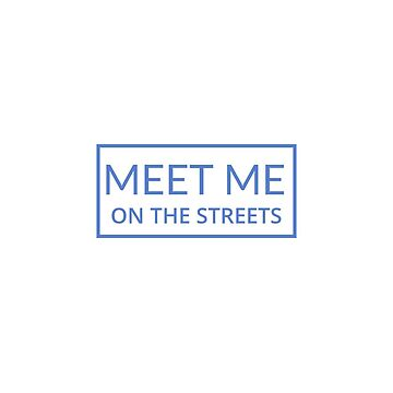 Meet me on the streets, Alfred Garcia Fans by Belius