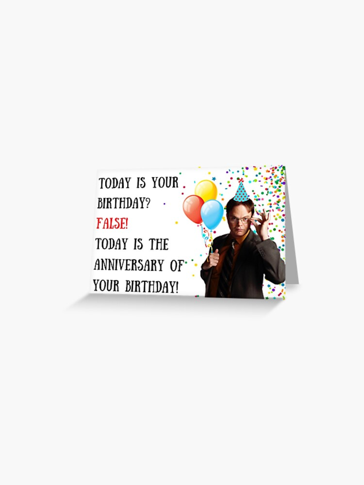 Dwight Schrute Birthday Card The US Office Meme Greeting Cards Gifts Presents Ideas Good Vibes Comedy Humor