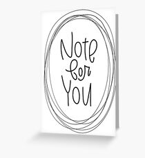 """""""Note for You"""" card Greeting Card"""