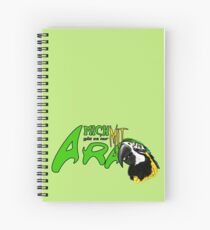 i am available only with ara Spiral Notebook