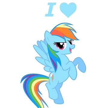 I love Rainbow Dash by votehimout2007