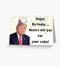 Trump birthday card, meme greeting cards Greeting Card