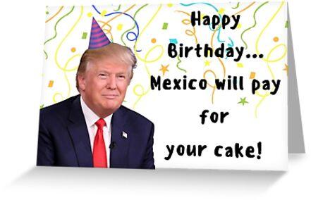 Trump Birthday Card Meme Greeting Cards