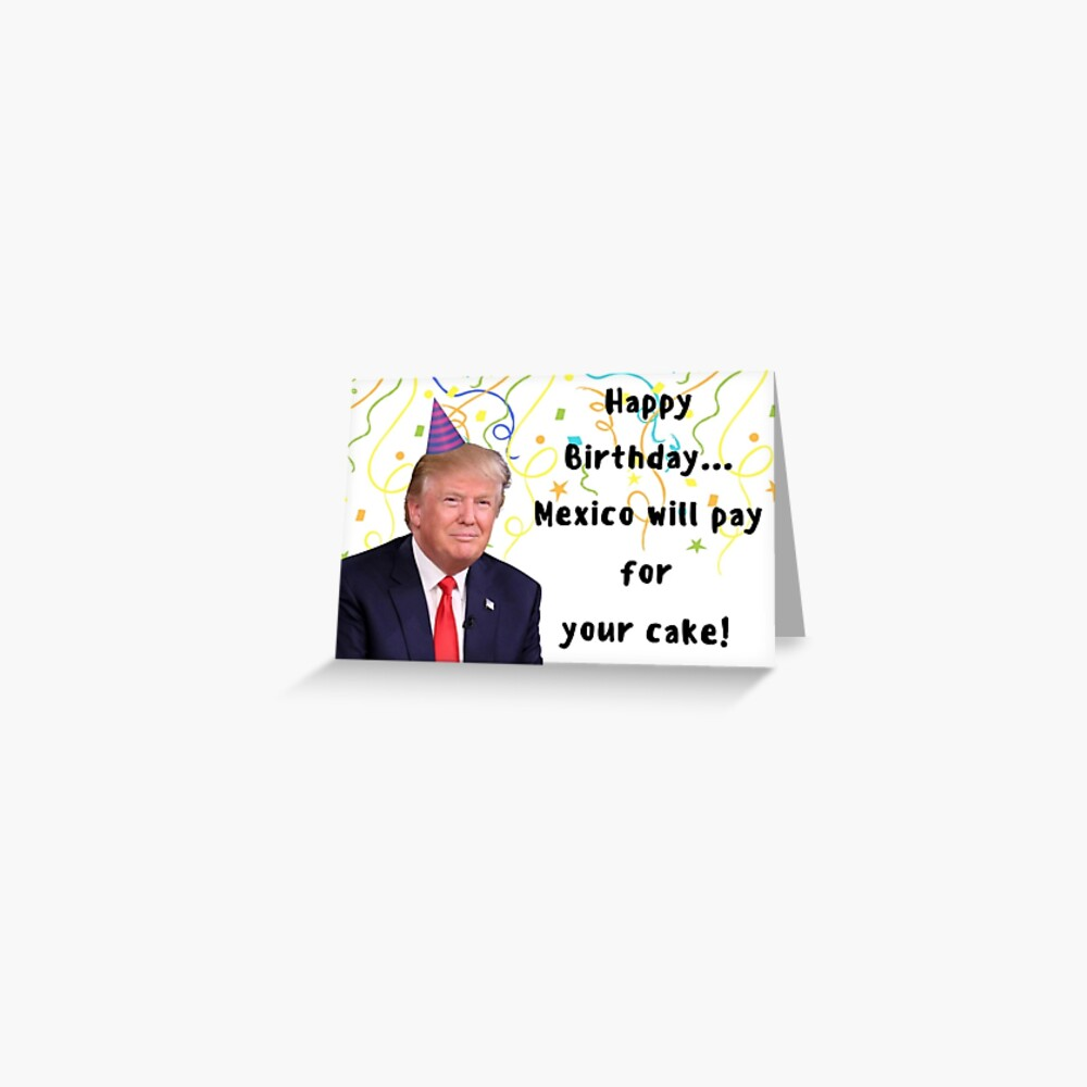 Trump tarjeta de cumpleaños, meme tarjetas de felicitación Tarjetas de felicitación