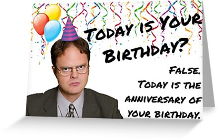Dwight Schrute The Office Us Birthday Card Sticker Packs Gifts Quotes Presents Cool Good Vibes Comedy Humor Fact False Quote