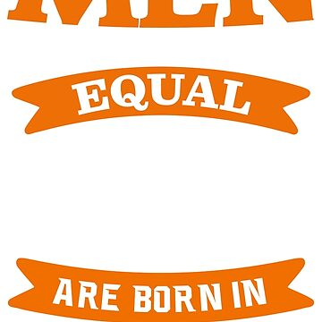 all men are created equal but only the best are born in September t shirt by revethi