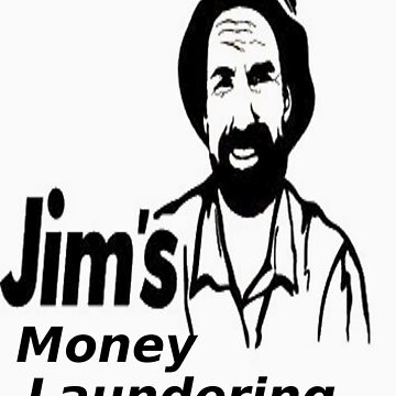 Jim's Money Laundering by Trousers316