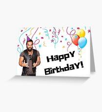 Happy birthday!!! Jason Momoa birthday card, happy birthday card, game of thrones birthday card Greeting Card
