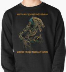 Halten Sie sich von Pumpkinhead fern Sweatshirt
