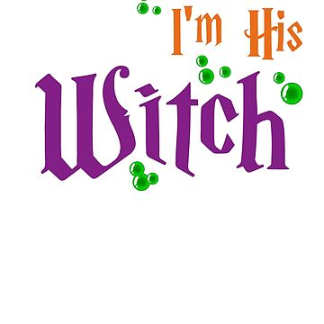 T-Shirt I'm His Witch I'm Her Booooo Funny Halloween Couple T-shirt by Eman85