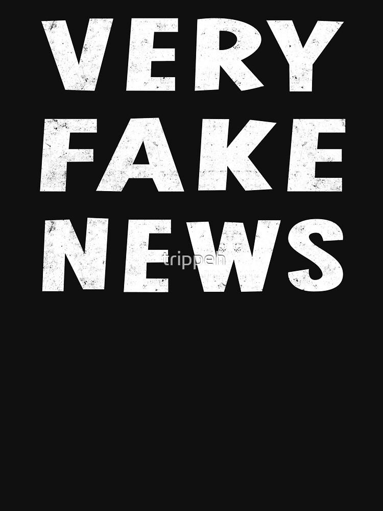 Very Fake News Shirt by trippeh