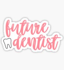 Future Dentist Sticker