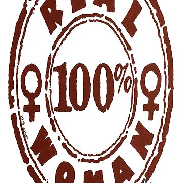 100% Woman by FireInkDesignz