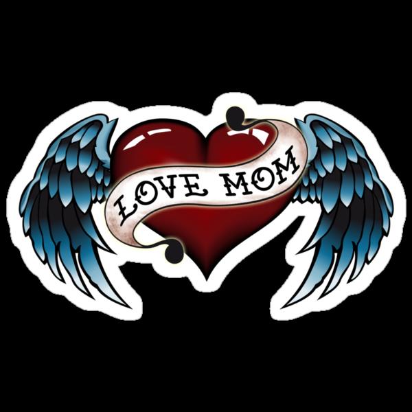 """Mom Tattoo Png: """"Tattoo Love Mom"""" Stickers By Tattoofreak"""