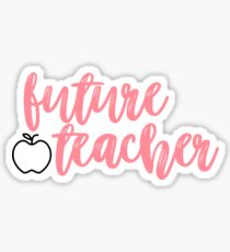 Future Teacher  Sticker