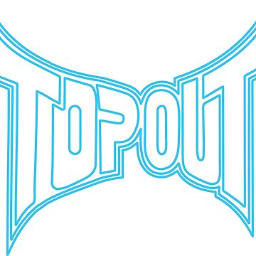 Tap Out Hyperteal Logo by cloudologist