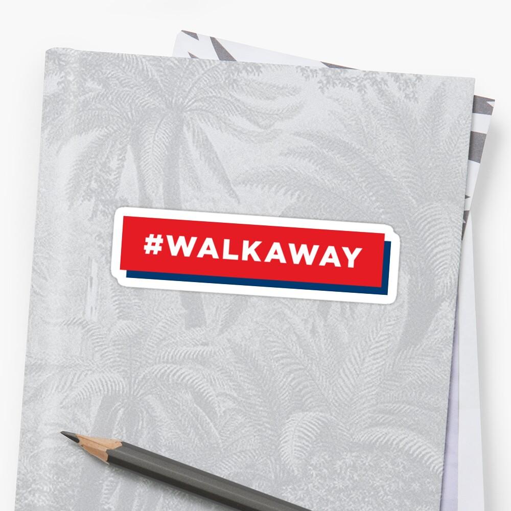 #Walkaway by Royal Sass