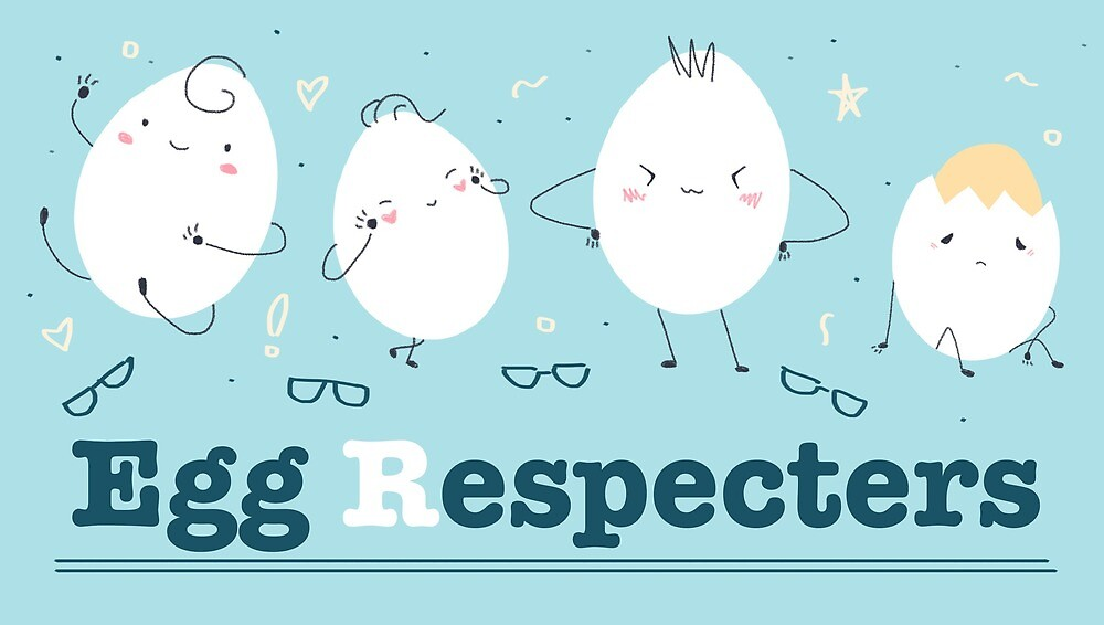 Egg Respecters by toryo