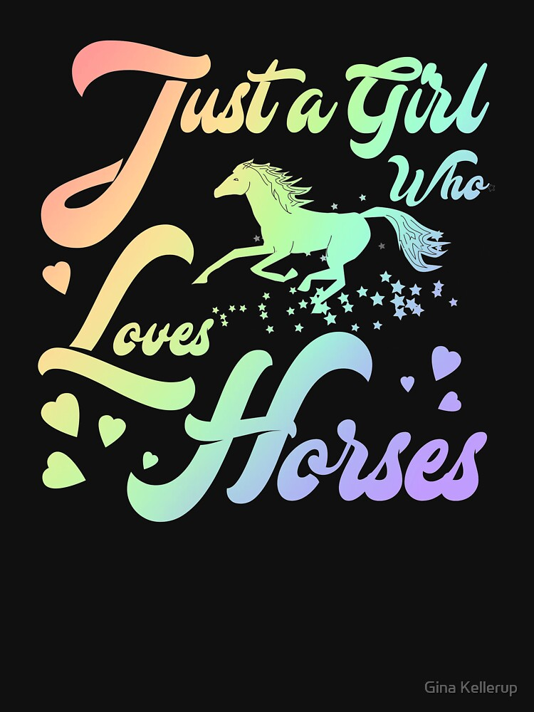 Equestrian just a Girl Who Loves Horses Horse Lover by KanigMarketplac