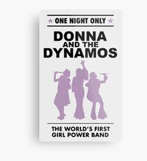 donna and the dynamos! Metal Print
