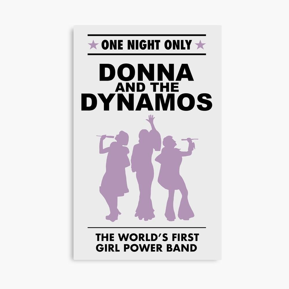 Donna und die Dynamos! Leinwanddruck