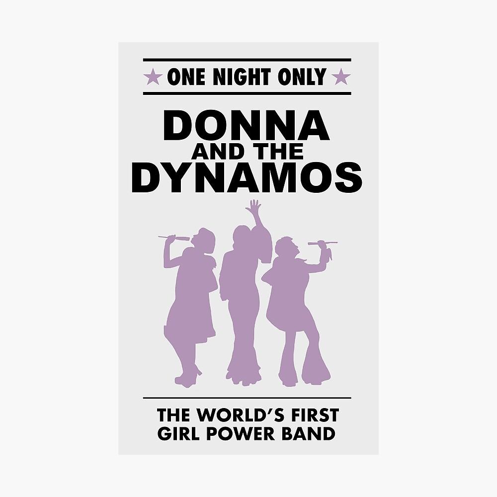 Donna und die Dynamos! Fotodruck