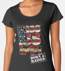 Mississippi Fan Gift Sports Football US Flag Proud Strong Born And Raised Women's Premium T-Shirt