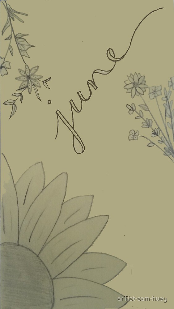 June by arTist-sam-huey