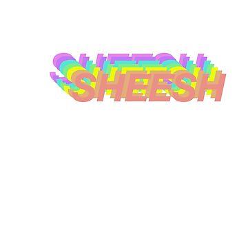 SHEESH by alikaat