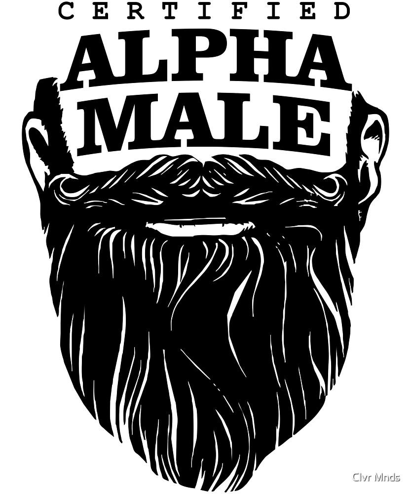 Certified Bearded Alpha Male by Clvr Mnds