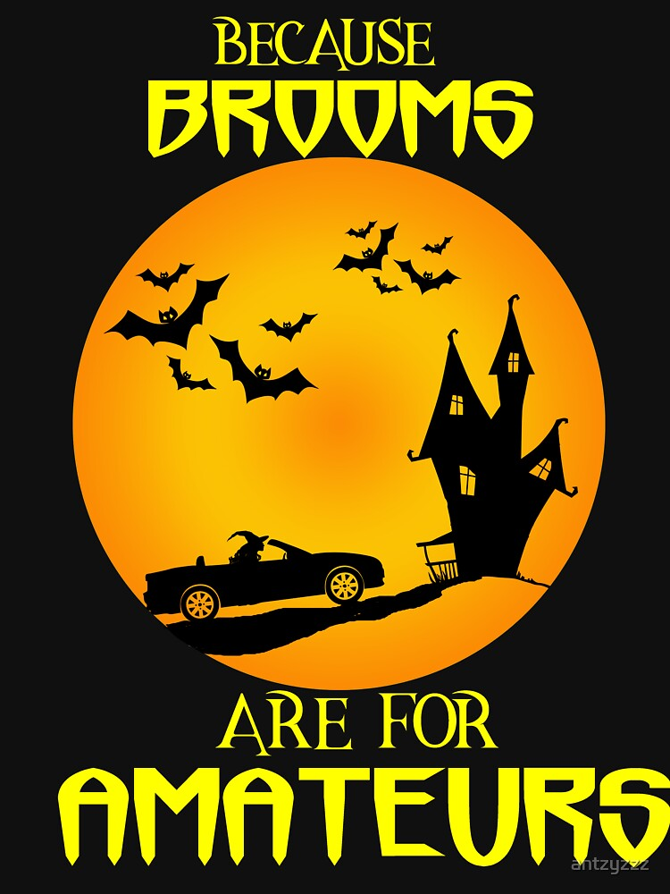 Soft top convertible Halloween funny t shirt  by antzyzzz
