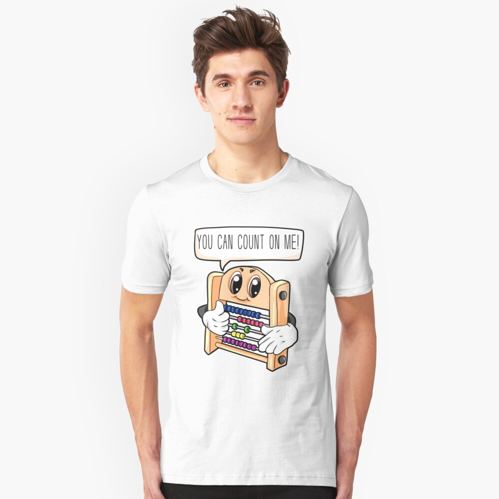 You can count on me Unisex T-Shirt Front
