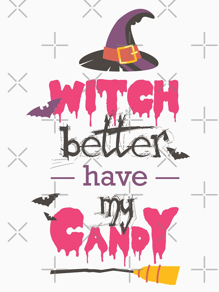 Witch better have my candy by Chuft