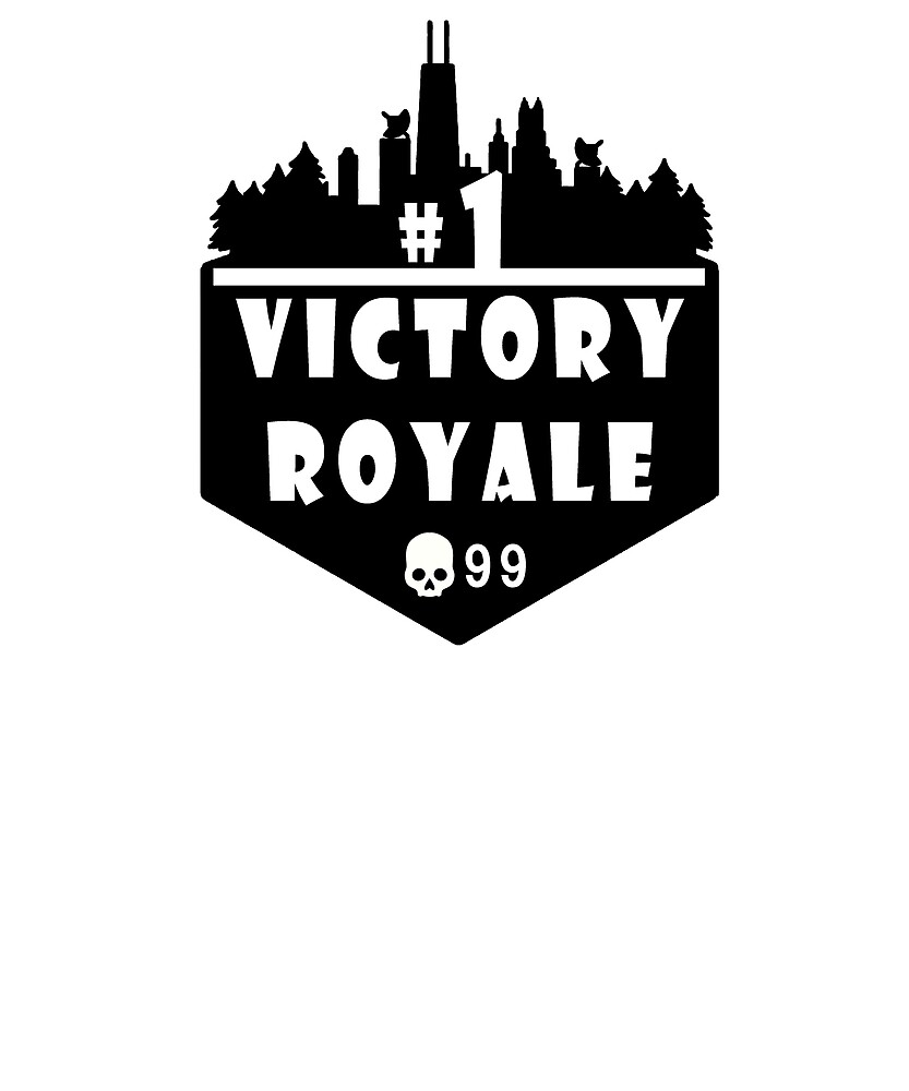 Fortnite Victory Royale , 99 problem by MasterGames