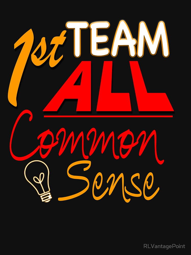 1st Team All Common Sense by RLVantagePoint