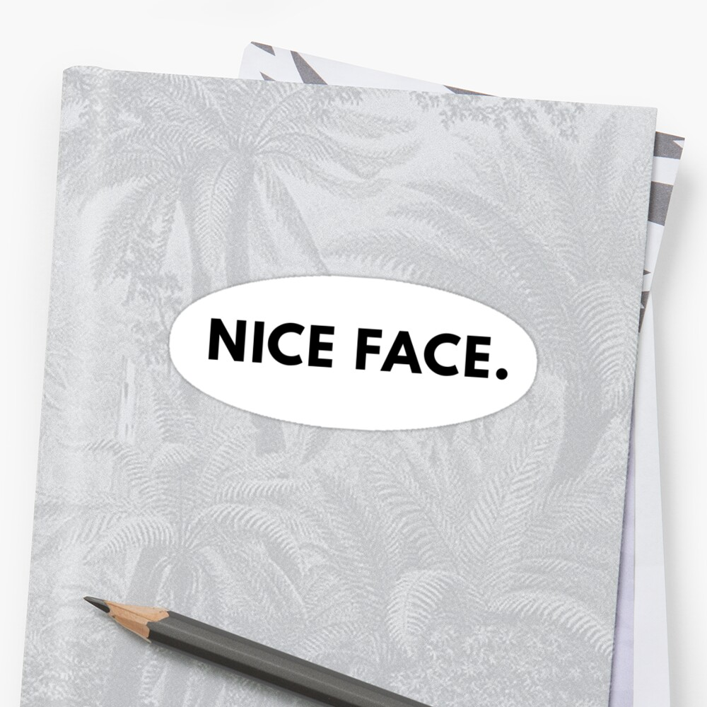 NICE FACE Sticker Front