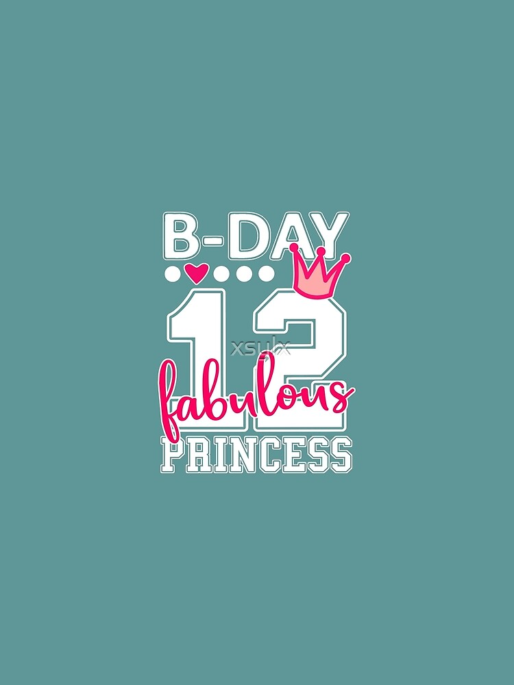 12th Birthday fabulous princess retro 12 twelfth b-day party by xsylx